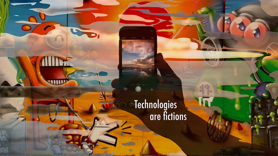 Technologies are fictions